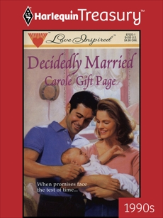 DECIDEDLY MARRIED, Page, Carole Gift