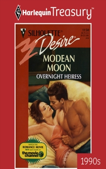 OVERNIGHT HEIRESS, Moon, Modean