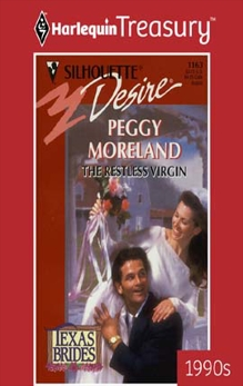 THE RESTLESS VIRGIN, Moreland, Peggy