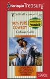 100% PURE COWBOY: A Single Dad Romance, Galitz, Cathleen