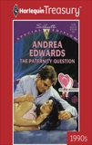THE PATERNITY QUESTION, Edwards, Andrea