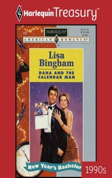 DANA AND THE CALENDAR MAN, Bingham, Lisa