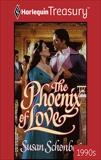THE PHOENIX OF LOVE, Schonberg, Susan