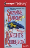 KNIGHT'S REBELLION, Barclay, Suzanne