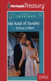 HIS KIND OF TROUBLE, Leiber, Vivian
