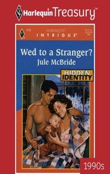 WED TO A STRANGER?, McBride, Jule
