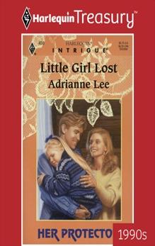LITTLE GIRL LOST, Lee, Adrianne