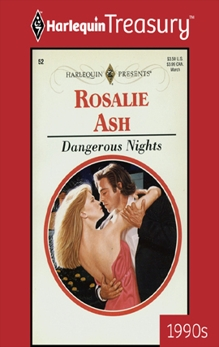 DANGEROUS NIGHTS, Ash, Rosalie