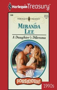 A DAUGHTER'S DILEMMA, Lee, Miranda
