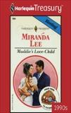 MADDIE'S LOVE-CHILD, Lee, Miranda