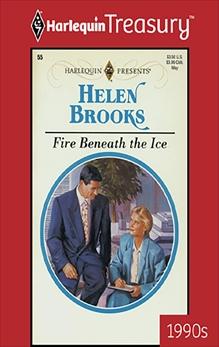 FIRE BENEATH THE ICE, Brooks, Helen
