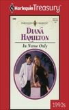 IN NAME ONLY, Hamilton, Diana