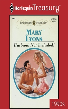 HUSBAND NOT INCLUDED!, Lyons, Mary