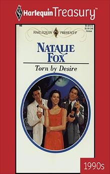 TORN BY DESIRE, Fox, Natalie