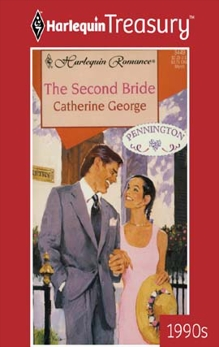 THE SECOND BRIDE, George, Catherine
