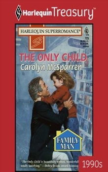 THE ONLY CHILD, McSparren, Carolyn