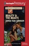 BEAUTY & THE BEASTS, Johnson, Janice Kay