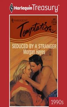 SEDUCED BY A STRANGER, Hayes, Morgan