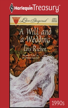 A WILL AND A WEDDING, Richer, Lois