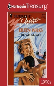 THE WRONG WIFE, Wilks, Eileen