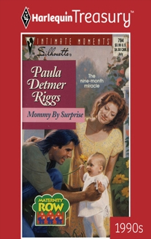 MOMMY BY SURPRISE, Riggs, Paula Detmer