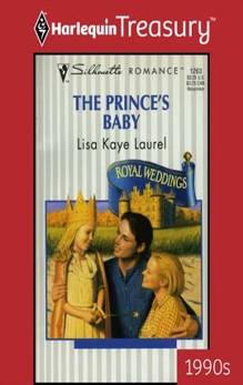 THE PRINCE'S BABY, Laurel, Lisa Kaye