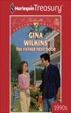 THE FATHER NEXT DOOR, Wilkins, Gina