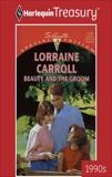 BEAUTY AND THE GROOM, Carroll, Lorraine