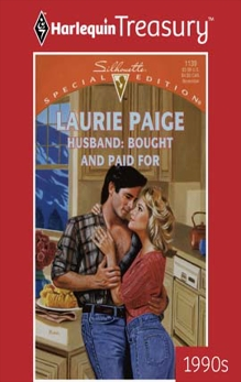 HUSBAND: BOUGHT AND PAID FOR, Paige, Laurie