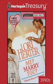 ME? MARRY YOU?, Herter, Lori