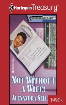 NOT WITHOUT A WIFE!, Sellers, Alexandra