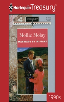 MARRIAGE BY MISTAKE, Molay, Mollie