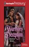 WARRIOR'S DECEPTION, Hall, Diana