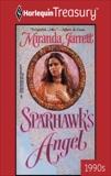 SPARHAWK'S ANGEL, Jarrett, Miranda