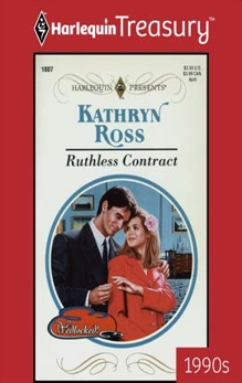 RUTHLESS CONTRACT, Ross, Kathryn