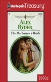 THE BARBARIAN'S BRIDE, Ryder, Alex
