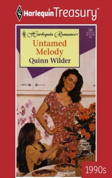 UNTAMED MELODY, Wilder, Quinn