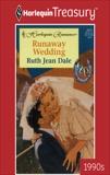 RUNAWAY WEDDING, Dale, Ruth Jean