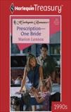 PRESCRIPTION-ONE BRIDE, Lennox, Marion