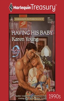 HAVING HIS BABY, Young, Karen