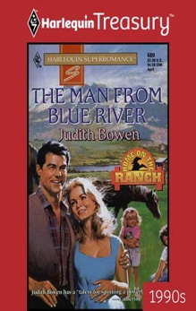 THE MAN FROM BLUE RIVER, Bowen, Judith