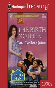 THE BIRTH MOTHER, Quinn, Tara Taylor