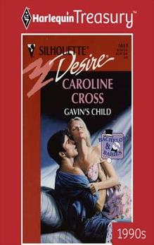 GAVIN'S CHILD, Cross, Caroline