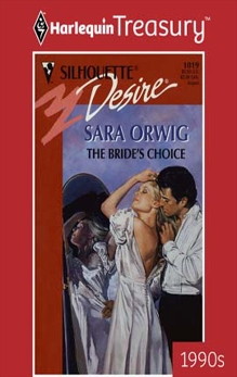 THE BRIDE'S CHOICE, Orwig, Sara
