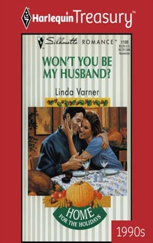 WON'T YOU BE MY HUSBAND?, Varner, Linda