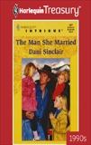 THE MAN SHE MARRIED, Sinclair, Dani