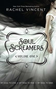 Soul Screamers Volume One: An Anthology, Vincent, Rachel