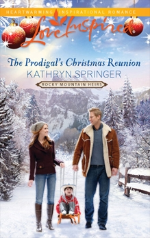 The Prodigal's Christmas Reunion, Springer, Kathryn