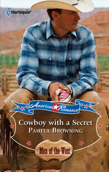 COWBOY WITH A SECRET, Browning, Pamela