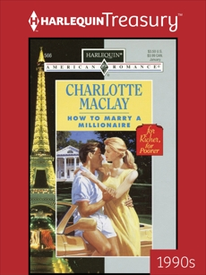 HOW TO MARRY A MILLIONAIRE, Maclay, Charlotte
